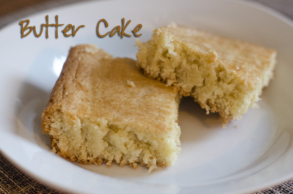A delicious cake without frosting butter cake this mom for Cake recipe without butter