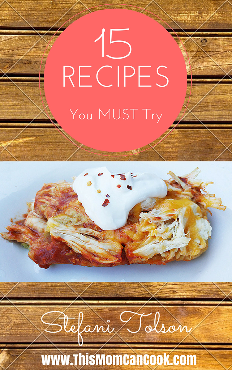 15 Recipes You Must Try