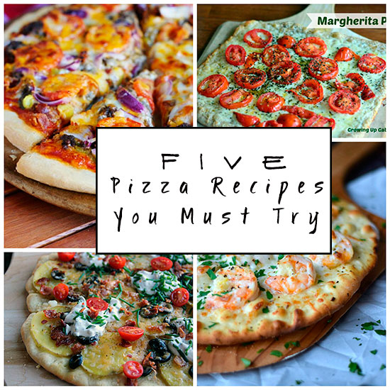 Five Pizza Recipes