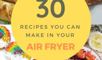30 Recipes That You Can Make In Your Air Fryer