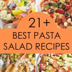 21 BEST Pasta Salad Recipes